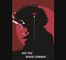 See You Space Cowboy - Spike Unisex T-Shirt