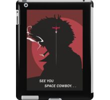 See You Space Cowboy - Spike iPad Case/Skin