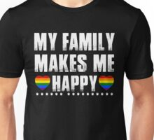 my family makes me happy Unisex T-Shirt