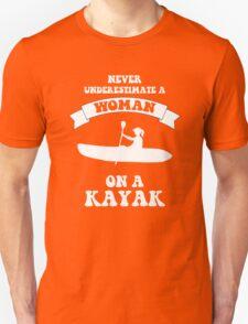 Never underestimate a woman on a kayak Unisex T-Shirt