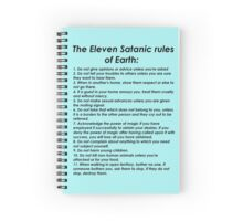 The eleven satanic rules of Earth Spiral Notebook