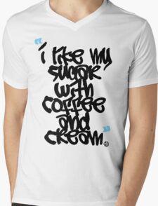 """I like my sugar with coffee and cream"" Mens V-Neck T-Shirt"