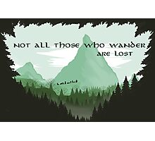 Firewatch Lord of the Rings Tokien Quote Green Photographic Print