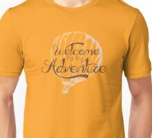 Welcome to the Adventure - Collection Unisex T-Shirt