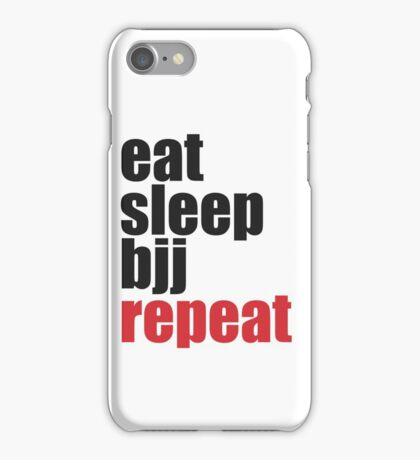 Eat Sleep BJJ Repeat (Brazilian Jiu Jitsu)  iPhone Case/Skin
