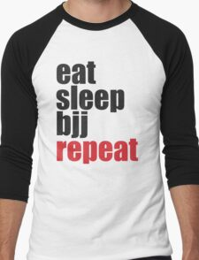 Eat Sleep BJJ Repeat (Brazilian Jiu Jitsu)  Men's Baseball ¾ T-Shirt