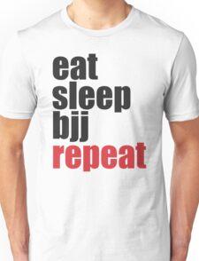 Eat Sleep BJJ Repeat (Brazilian Jiu Jitsu)  Unisex T-Shirt
