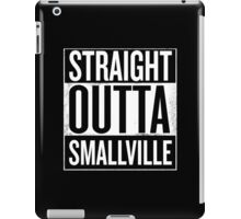 Straight Outta Smallville iPad Case/Skin