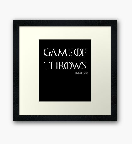 Game of Throws (BJJ, MMA, Judo) Framed Print