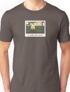 Getting Colder 3 Unisex T-Shirt
