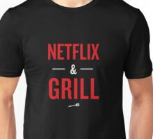 Netflix and Grill Unisex T-Shirt