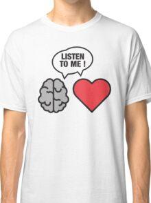 head vs. heart Classic T-Shirt