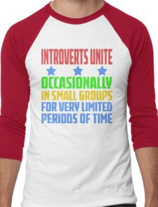 Introverts Unite - Occasionally In Small Groups For Very Limited Periods Of Time - Funny Social Anxiety  T Shirt Men's Baseball ¾ T-Shirt