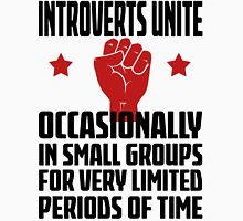 Introverts Unite - Occasionally In Small Groups For Very Limited Periods Of Time Light T Shirt Unisex T-Shirt