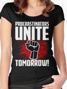 Procrastinators Unite Tomorrow! Funny Revolution T Shirt Women's Fitted Scoop T-Shirt