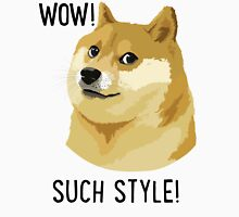 WOW! SUCH STYLE! Doge Meme T Shirts and More Unisex T-Shirt