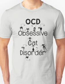 OCD - Obsessive Cat Disorder - Cute and Whimsical Black Kitty Cats Unisex T-Shirt