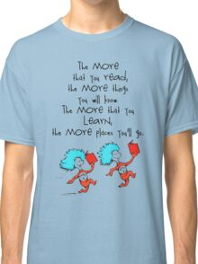 Thing Read Book Dr Seuss Quote Classic T-Shirt