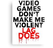 Videogames don't make me violent Metal Print
