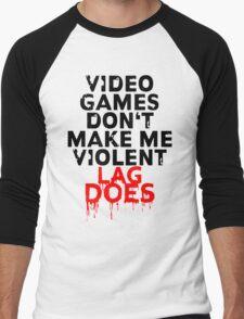 Videogames don't make me violent Men's Baseball ¾ T-Shirt
