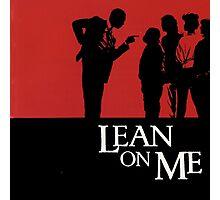 Lean on Me (1989) Photographic Print