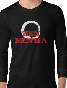 Zen Mutha Long Sleeve T-Shirt