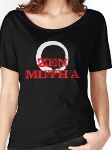 Zen Mutha Women's Relaxed Fit T-Shirt