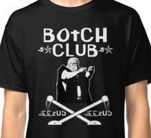 "Botchamania ""Botch Club"" Classic T-Shirt"
