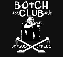 "Botchamania ""Botch Club"" Unisex T-Shirt"
