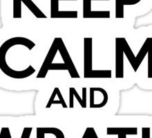 Keep Calm and Wrath of God Sticker