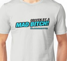 drive by a mad Bitch - Blue Unisex T-Shirt