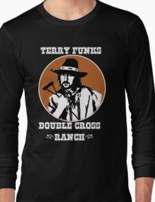 Terry Funk's DoubleCross Ranch T -  Shirt Long Sleeve T-Shirt