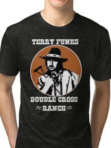 Terry Funk's DoubleCross Ranch T -  Shirt Tri-blend T-Shirt
