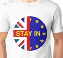 STAY IN! Unisex T-Shirt