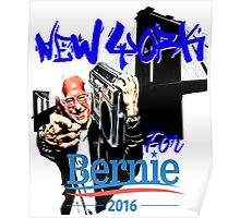 New York For Bernie Sanders Shirt Brooklyn NYC NY Funny Poster