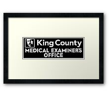 King County Medical Examiner's Office Framed Print