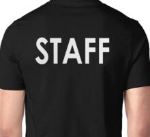 STAFF WORK EVENTS SECURITY T SHIRT Unisex T-Shirt