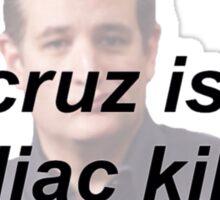 ted cruz: zodiac killer? Sticker