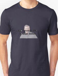 ted cruz: zodiac killer? T-Shirt