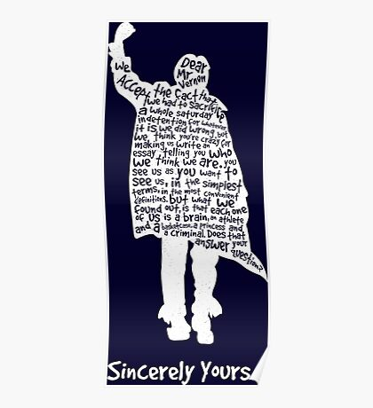 The Breakfast Club - Sincerely Yours - White Poster