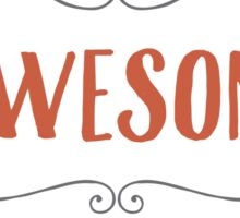 Be Awesome Today Sticker