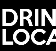 Nebraska Drink Local NE Sticker