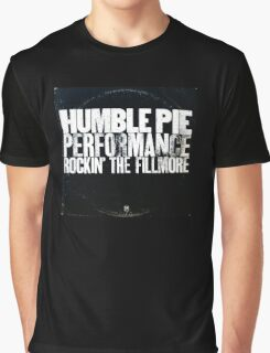 humble pie Graphic T-Shirt