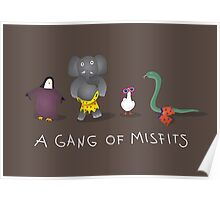 A gang of misfits Poster