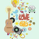 I Love the 60's by Judith Loske