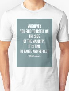 Mark Twain Quote Majority Unisex T-Shirt
