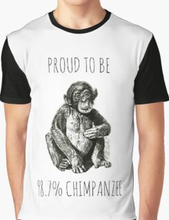 PROUD TO BE 98.7% CHIMPANZEE Graphic T-Shirt