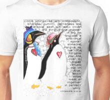 Clothe Yourselves with Compassion Unisex T-Shirt