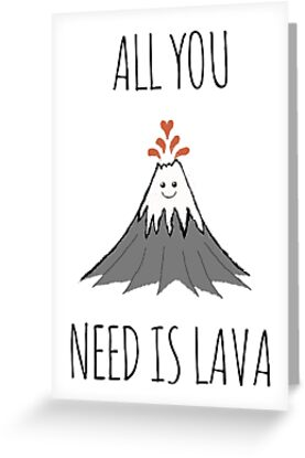 All you need is lava ! by Rob Price