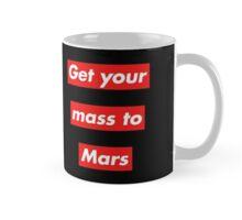Get Your Mass to Mars (Red Alert) – Mugs Mug